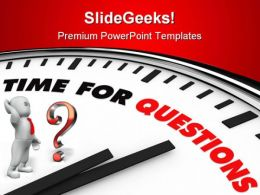 Time For Question Business PowerPoint Templates And PowerPoint Backgrounds 0811