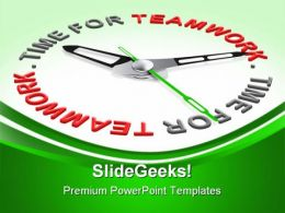 Time For Teamwork Business PowerPoint Templates And PowerPoint Backgrounds 0811