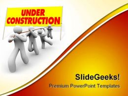Under Construction04 Architecture PowerPoint Templates And PowerPoint Backgrounds 0811