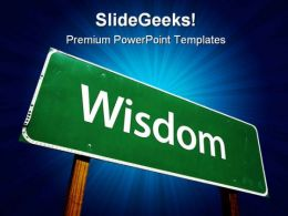 Wisdom Road Sign Metaphor PowerPoint Templates And PowerPoint Backgrounds 0911