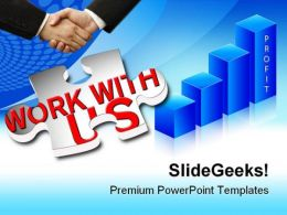 Work With Us Business PowerPoint Backgrounds And Templates 1210