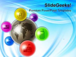 World Of Communications Technology PowerPoint Templates And PowerPoint Backgrounds 0311