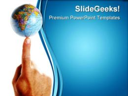 World On A Finger Tip Globe PowerPoint Templates And PowerPoint Backgrounds 0311