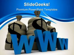 Www With Stack Of Dollars Internet PowerPoint Templates And PowerPoint Backgrounds 0511