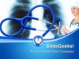 X Ray And Stethoscope Medical PowerPoint Templates And PowerPoint Backgrounds 0511
