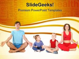 Yoga Family Health PowerPoint Templates And PowerPoint Backgrounds 0411