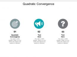 Quadratic Convergence Ppt Powerpoint Presentation Inspiration Rules Cpb