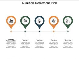 Qualified Retirement Plan Ppt Powerpoint Presentation Outline Layout Cpb