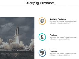 Qualifying Purchases Ppt Powerpoint Presentation Icon Slide Portrait Cpb