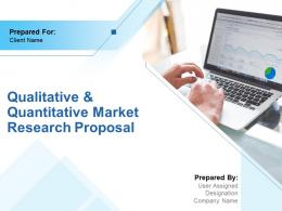 Qualitative And Quantitative Market Research Proposal Powerpoint Presentation Slides