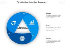 Qualitative Mobile Research Ppt Powerpoint Presentation Gallery Graphic Images Cpb