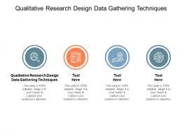 Qualitative Research Design Data Gathering Techniques Ppt Powerpoint Presentation Cpb