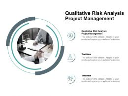 Qualitative Risk Analysis Project Management Ppt Powerpoint Presentation Summary Cpb