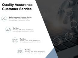 Quality Assurance Customer Service Ppt Powerpoint Presentation Portfolio Format Cpb