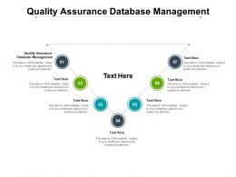 Quality Assurance Database Management Ppt Powerpoint Presentation Maker Cpb