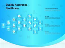Quality Assurance Healthcare Ppt Powerpoint Presentation Styles Portfolio