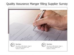 Quality Assurance Manger Filling Supplier Survey