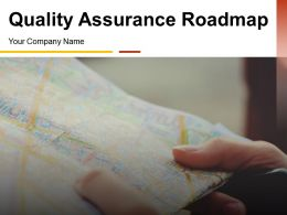 Quality Assurance Roadmap Powerpoint Presentation Slides