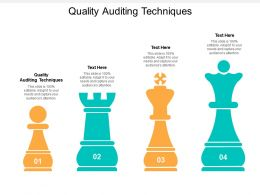 Quality Auditing Techniques Ppt Powerpoint Presentation Layouts Portrait Cpb