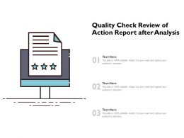 Quality Check Review Of Action Report After Analysis
