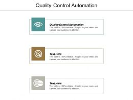 Quality Control Automation Ppt Powerpoint Presentation Infographics Grid Cpb