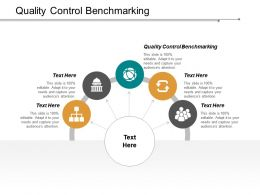 Quality Control Benchmarking Ppt Powerpoint Presentation Inspiration Designs Download Cpb