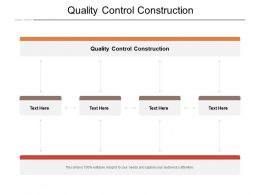 Quality Control Construction Ppt Powerpoint Presentation Styles Graphic Tips Cpb