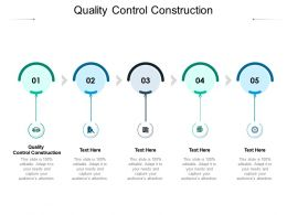 Quality Control Construction Ppt Powerpoint Professional Background Images Cpb