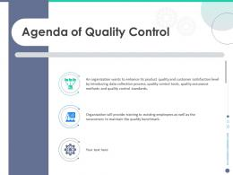 Quality Control Engineering Agenda Of Quality Control Ppt Powerpoint Presentation Deck
