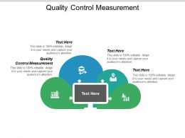 Quality Control Measurement Ppt Powerpoint Presentation Portfolio Outfit Cpb
