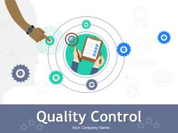 Quality Control Powerpoint Presentation Slides