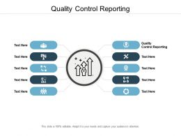 Quality Control Reporting Ppt Powerpoint Presentation Infographic Template Smartart Cpb