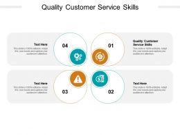 Quality Customer Service Skills Ppt Powerpoint Presentation Portfolio Smartart Cpb