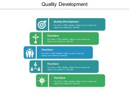 Quality Development Ppt Powerpoint Presentation Icon Smartart Cpb
