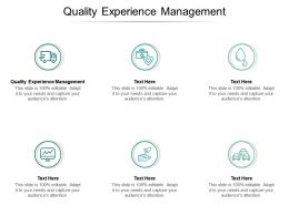 Quality Experience Management Ppt Powerpoint Presentation Professional Display Cpb