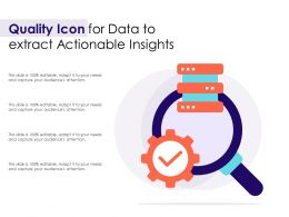 Quality Icon For Data To Extract Actionable Insights