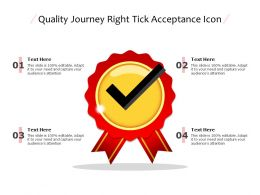 Quality Journey Right Tick Acceptance Icon