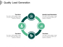 Quality Lead Generation Ppt Powerpoint Presentation Ideas Graphic Images Cpb