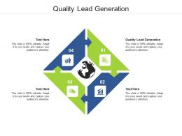 Quality Lead Generation Ppt Powerpoint Presentation Infographic Template Layout Ideas Cpb