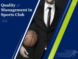 Quality Management In Sports Club Powerpoint Presentation Slides