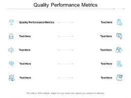 Quality Performance Metrics Ppt Powerpoint Presentation Gallery Example File Cpb