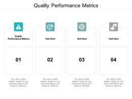 Quality Performance Metrics Ppt Powerpoint Presentation Infographics Layout Ideas Cpb