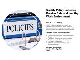 Quality Policy Including Provide Safe And Healthy Work Environment