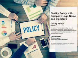 Quality Policy With Company Logo Name And Signature