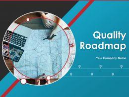 Quality Roadmap Powerpoint Presentation Slides