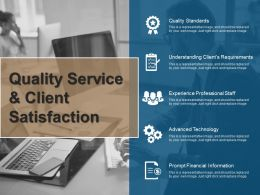 Quality Service And Client Satisfaction Ppt Slide Templates