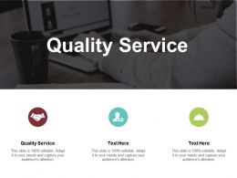 Quality Service Ppt Powerpoint Presentation Ideas Maker Cpb