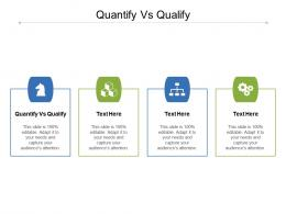 Quantify Vs Qualify Ppt Powerpoint Presentation Infographics Pictures Cpb