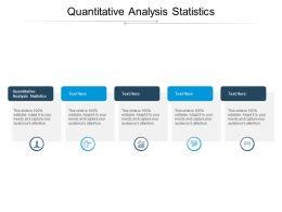 Quantitative Analysis Statistics Ppt Powerpoint Presentation Design Ideas Cpb