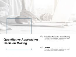 Quantitative Approaches Decision Making Ppt Powerpoint Presentation Icons Cpb